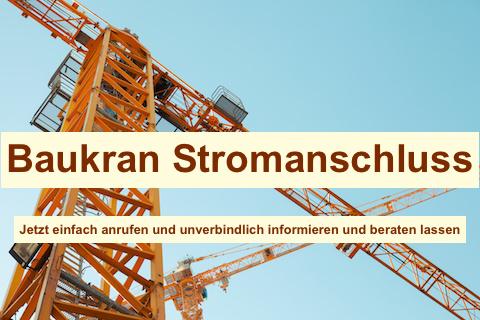 Baustrom Stahnsdorf - Baustromverteiler Kran, Baukran Stromanschluss